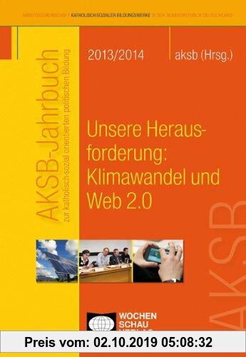 Gebr. - AKSB-Jahrbuch 2013-14: Unsere Herausforderung: Klimawandel und Web 2.0