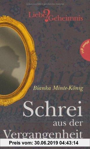 Gebr. - Schrei aus der Vergangenheit aus der Reihe Liebe & Geheimnis
