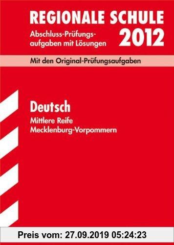 Gebr. - Deutsch 2011. Mit den Original-Prüfungsaufgaben. Jahrgänge 2000-2010. Abschluss-Prüfungsaufgaben mit Lösungen. Abschluss-Prüfungsaufgaben Real