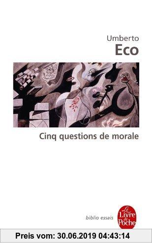 Gebr. - Cinq Questions de Morale (Ldp Bib.Essais)