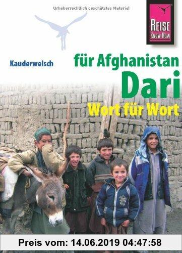 Gebr. - Reise Know-How Kauderwelsch Dari für Afghanistan - Wort für Wort: Kauderwelsch-Sprachführer Band 202