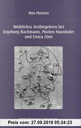 Gebr. - Weibliches Textbegehren bei Ingeborg Bachmann, Marlen Haushofer und Unica Zürn