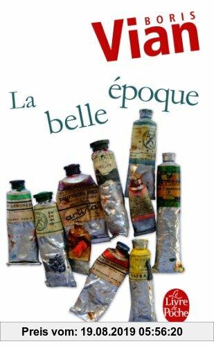 Gebr. - La Belle Epoque (Ldp Litterature)