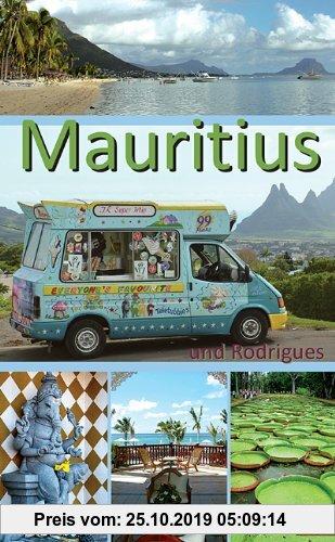Gebr. - Mauritius und Rodrigues: Ein Reiseführer für die Inseln Mauritius und Rodrigues