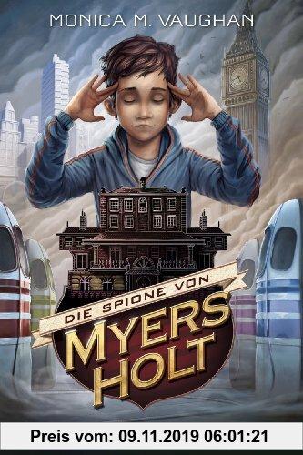 Gebr. - Die Spione von Myers Holt - Eine gefährliche Gabe