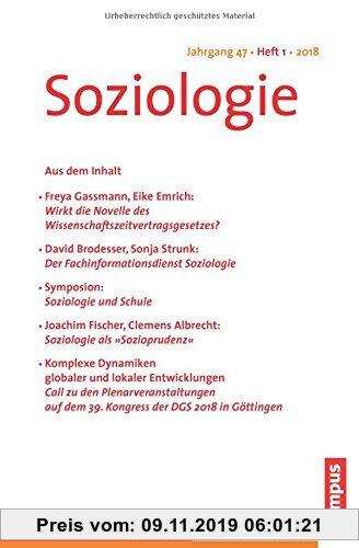 Gebr. - Soziologie Jg. 47 (2018) 1: Forum der Deutschen Gesellschaft für Soziologie ISSN 0340-918X