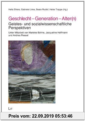 Gebr. - Geschlecht - Generation - Alter(n): Geistes- und sozialwissenschaftliche Perspektiven
