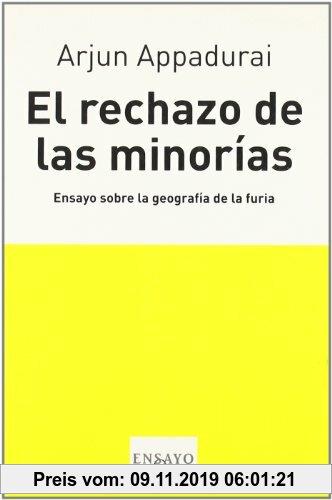 Gebr. - El rechazo de las minorías : ensayo sobre la geografía de la furia (Ensayo (tusquets))