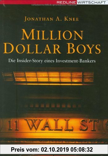 Gebr. - Million Dollar Boys. Die Insider-Story eines Investment-Bankers (manager magazin Edition)