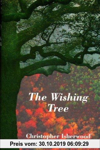 Gebr. - The Wishing Tree: Christopher Isherwood on Mystical Religion