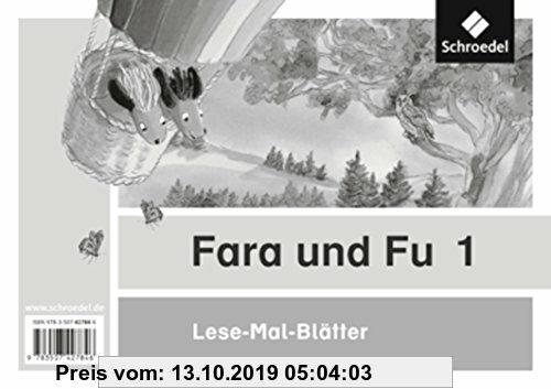 Gebr. - Fara und Fu - Ausgabe 2013: Lese-Mal-Blätter