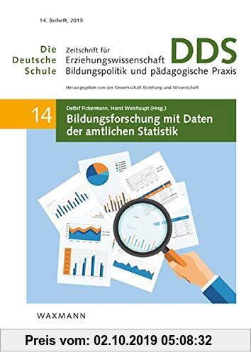 Gebr. - Bildungsforschung mit Daten der amtlichen Statistik (Die Deutsche Schule. Zeitschrift für Erziehungswissenschaft, Bildungspolitik und pädagogi