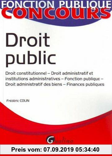 Gebr. - Droit public : Droit constitutionnel-Droit administratif et institutions administratives-Fonction publique-Droit administratif des biens-Finan
