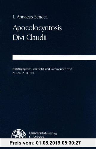 Gebr. - Apocolocyntosis Divi Claudii (Wissenschaftliche Kommentare Zu Griechischen Und Lateinische)