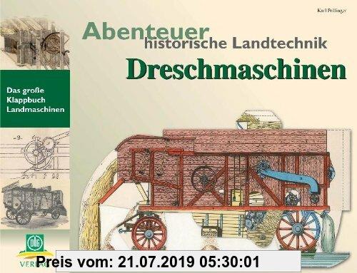 Gebr. - Abenteuer historische Landtechnik: Dreschmaschinen