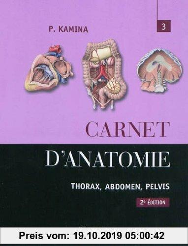 Gebr. - Carnet d'anatomie : Tome 3, Thorax, abdomen, pelvis