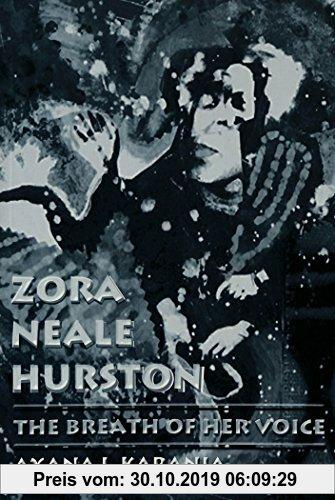 Gebr. - Zora Neale Hurston: The Breath of Her Voice (Africa-American Literary Investigations)