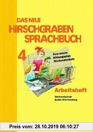 Gebr. - Das neue Hirschgraben Sprachbuch - Werkrealschule Baden-Württemberg: Band 4 - Das neue Arbeitsheft mit Lösungen