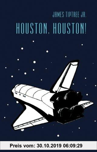 Gebr. - Houston, Houston!: Sämtliche Erzählungen, Band 3