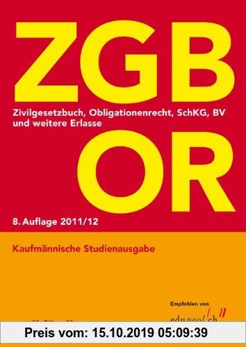 Gebr. - ZGB OR Kaufmännische Studienausgabe: Zivilgesetzbuch, Obligationenrecht, SchKG, BV und weitere Erlasse