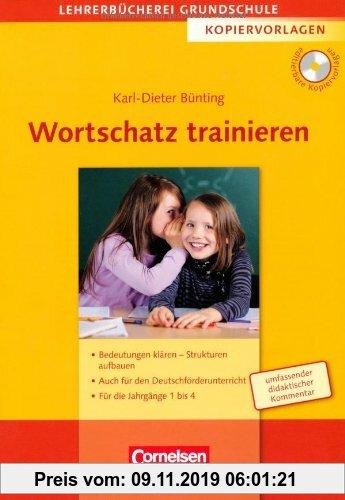 Gebr. - Lehrerbücherei Grundschule - Kopiervorlagen: Wortschatz trainieren: Bedeutungen klären - Strukturen aufbauen - Auch für den Deutschförderunter