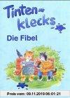 Gebr. - Tintenklecks. Die Fibel. Eine Leselehrgang. Grundschule (Lernmaterialien)