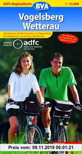 Gebr. - ADFC Regionalkarten : Vogelsberg/Wetterau: Alle Radtouren für Wochenendtour und Tagesausflug! Mit Straßennamen zur besseren Orientierung!