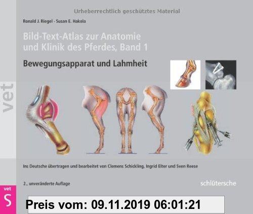 Gebr. - Bild-Text-Atlas zur Anatomie und Klinik des Pferdes Band 1. Bewegungsapparat und Lahmheit (Schlütersche Vet)