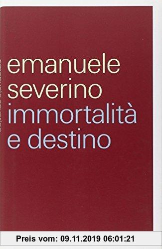 Gebr. - Immortalità e destino