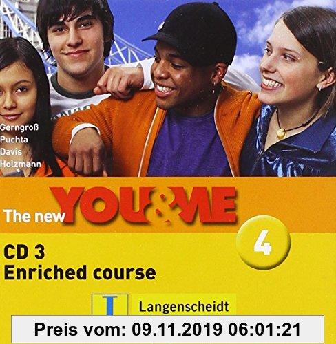 Gebr. - The New YOU & ME 4: Englisch Lehrwerk für Österreich - 8. Schulstufe. Enriched Course - Audio-CD 3