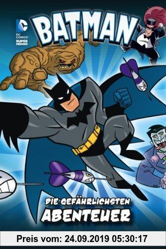 Gebr. - Batman: Die gefährlichsten Abenteuer: Fischer. Nur für Jungs