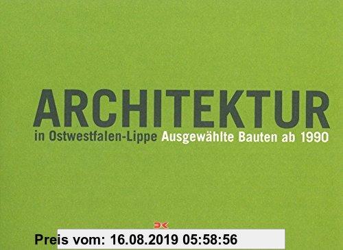 Gebr. - Architektur in Ostwestfalen-Lippe: Ausgewählte Bauten ab 1990
