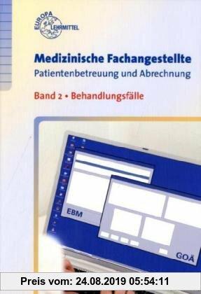 Gebr. - Medizinische Fachangestellte Patienbetreuung und Abrechung 02: Behandlungsfälle