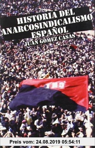 Gebr. - HISTORIA ANARCOSINDICALISMO ESPAÑOL