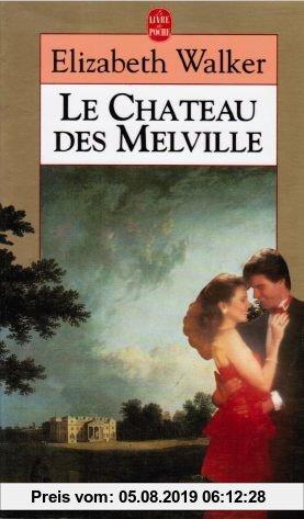 Gebr. - Le château des Melville (Ldp Littérature)