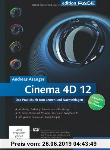 Gebr. - Cinema 4D 12: Das Praxisbuch zum Lernen und Nachschlagen (Galileo Design)