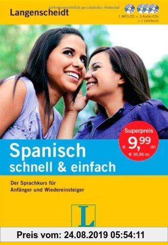 Gebr. - Langenscheidt Spanisch schnell & einfach - Set aus Buch, 3 Audio-CDs und 1 MP3-CD: Der Sprachkurs für Anfänger und Wiedereinsteiger (Langensch