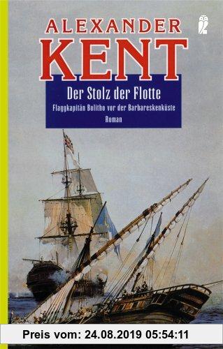 Gebr. - Der Stolz der Flotte: Flaggkapitän Bolitho vor der Barbareskenküste