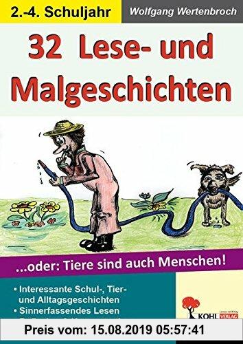 Gebr. - 32 Lese- & Malgeschichten: ... oder: Tiere sind auch Menschen