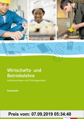 Gebr. - Wirtschafts- und Betriebslehre: Arbeitsheft
