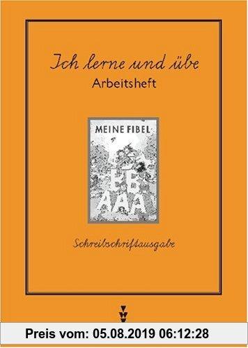 Gebr. - Meine Fibel - Ausgabe 1997: Meine Fibel, Neubearbeitung 1997, neue Rechtschreibung, Ich lerne und übe, Schreibschriftausgabe