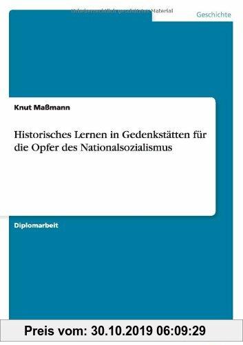 Gebr. - Historisches Lernen in Gedenkstätten für die Opfer des Nationalsozialismus