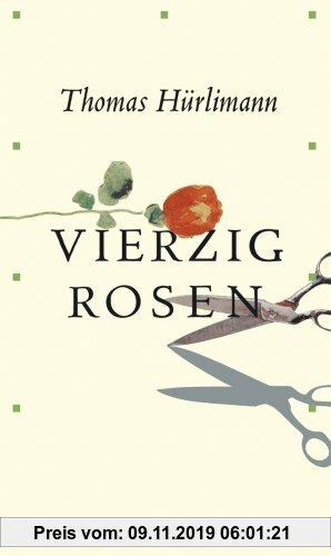 Gebr. - Vierzig Rosen