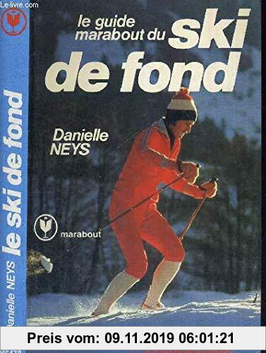 Gebr. - Le guide marabout du ski de fond (Ms0478)
