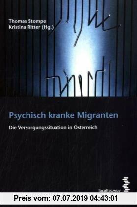 Gebr. - Psychisch kranke Migranten: Die Versorgungssituation in Österreich