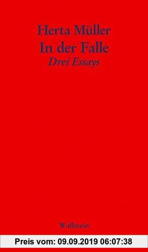 Gebr. - In der Falle: Drei Essays (Politik - Sprache - Poesie. Bonner Poetik Vorlesung)