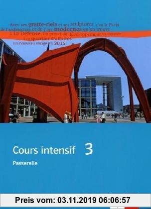Gebr. - Cours intensif. Französisch als 3. Fremdsprache / Trainingsbuch mit Audio-CD 3. Lernjahr