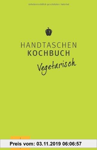 Gebr. - Handtaschenkochbuch vegetarisch (GU Themenkochbuch)