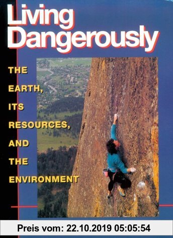 Gebr. - Living Dangerously: The Earth, Its Resources, and the Environment