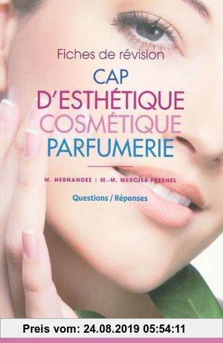 Gebr. - CAP d'esthétique cosmétique parfumerie : Fiches de révision